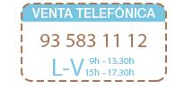 Venta Telefónica 93 583 11 12 Lunes a viernes de 9:00h a 13:00h